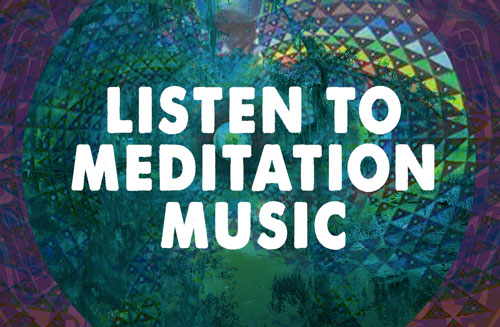 Listen To Meditation Music