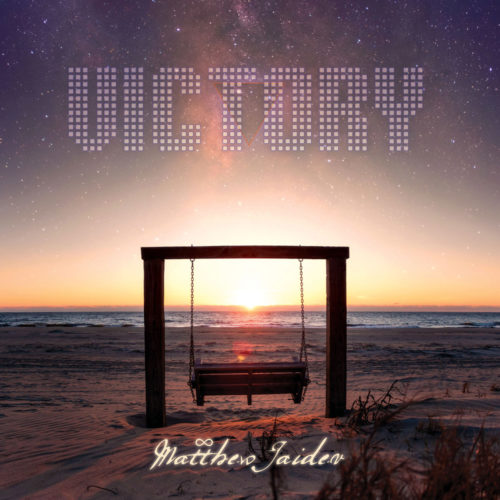 Matthew Jaidev - Victory
