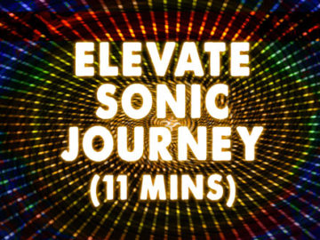 Elevate - AudioSoul Healing Sonic Journey - 11 minute Meditation - 70 BPM